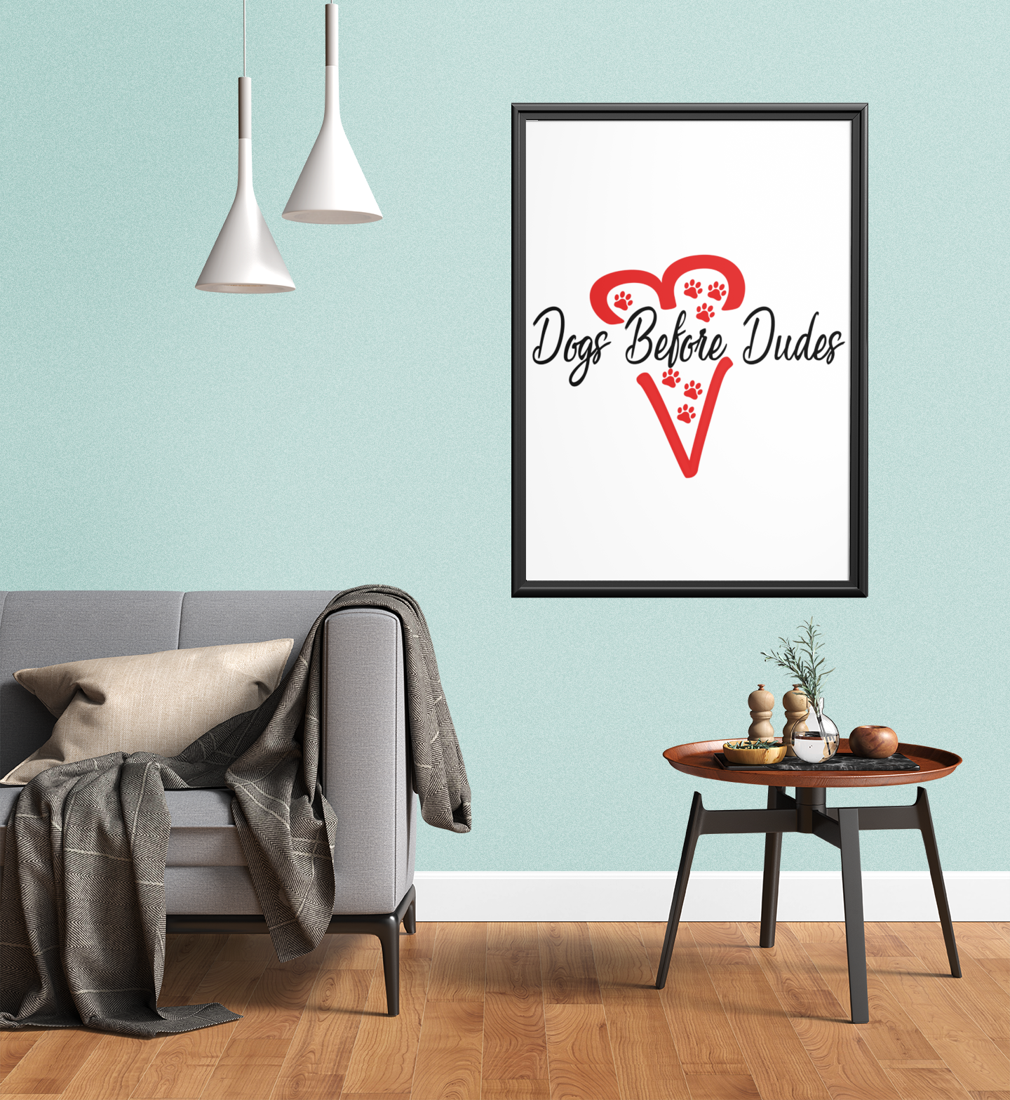 Dogs Before Dudes Make it Yourself Wall Art